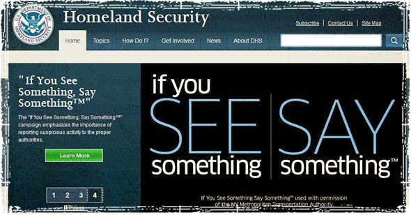 DHS See Something, Say Something Campaign