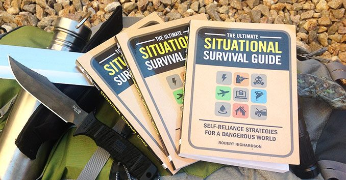 The Ultimate Situational Survival Guide: Self-Reliance Strategies for a Dangerous World