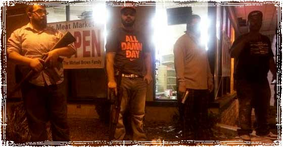 Ferguson Chaos: Store Owners Arm themselves as Police do Nothing to ...