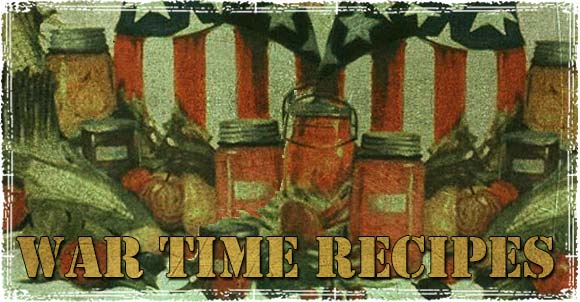 Best War Time Recipes A Look At Preparedness Cooking