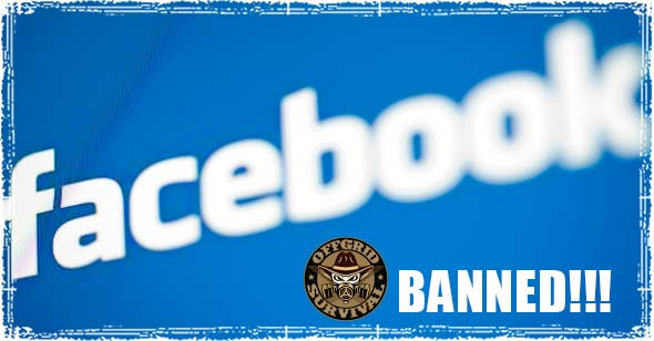 Off Grid Survival Banned From Own Facebook Page