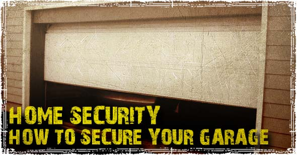 Home Security Protecting Against Garage Door Break Ins A