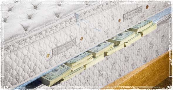 Cash under the mattress
