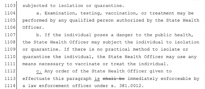 Florida bill giving State Health Officer the power to quarantine and vaccinate people by any means necessary