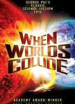 When Worlds collide movie